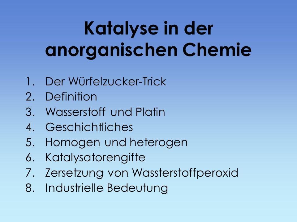 Katalyse in der anorganischen Chemie