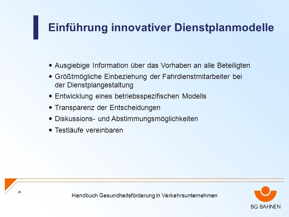Einführung innovativer Dienstplanmodelle