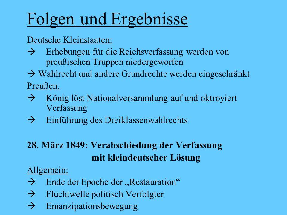 Folgen und Ergebnisse 28. März 1849: Verabschiedung der Verfassung