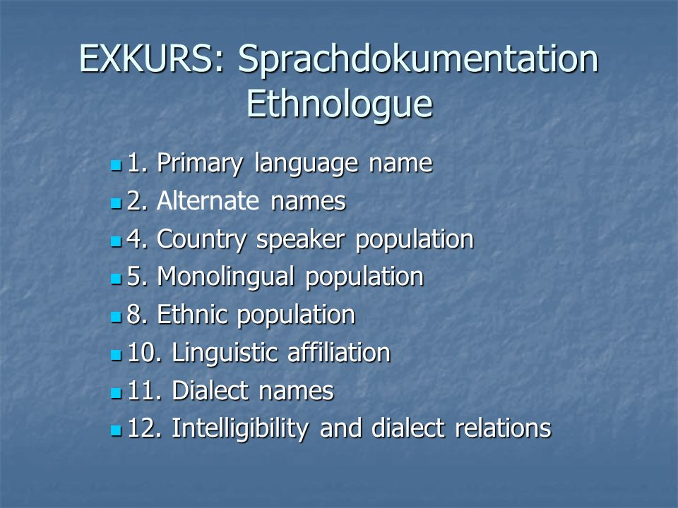 EXKURS: Sprachdokumentation Ethnologue