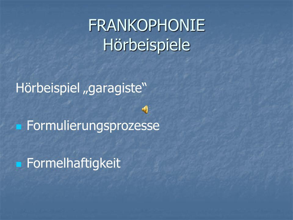FRANKOPHONIE Hörbeispiele