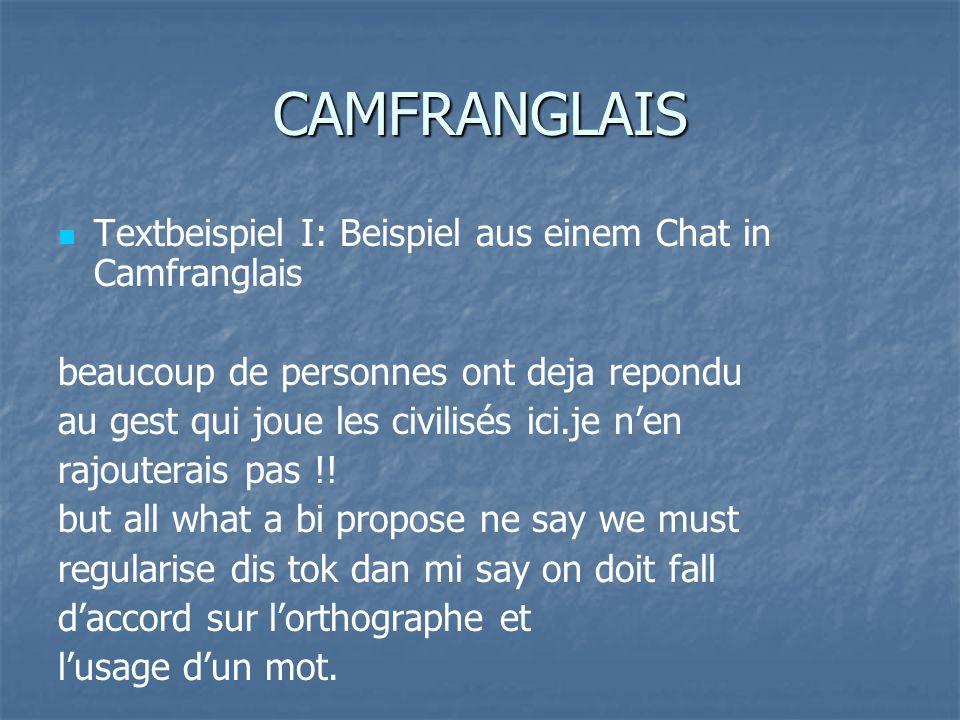 CAMFRANGLAIS Textbeispiel I: Beispiel aus einem Chat in Camfranglais