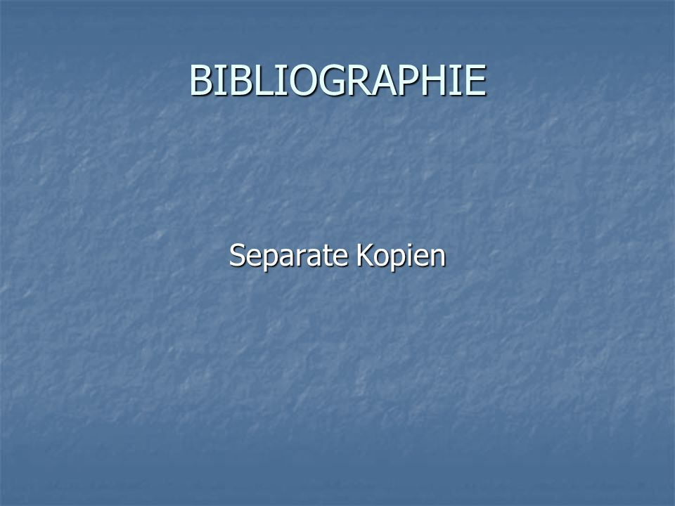BIBLIOGRAPHIE Separate Kopien