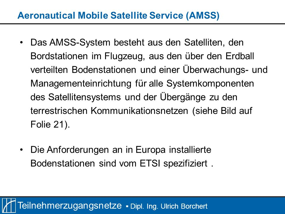 Aeronautical Mobile Satellite Service (AMSS)