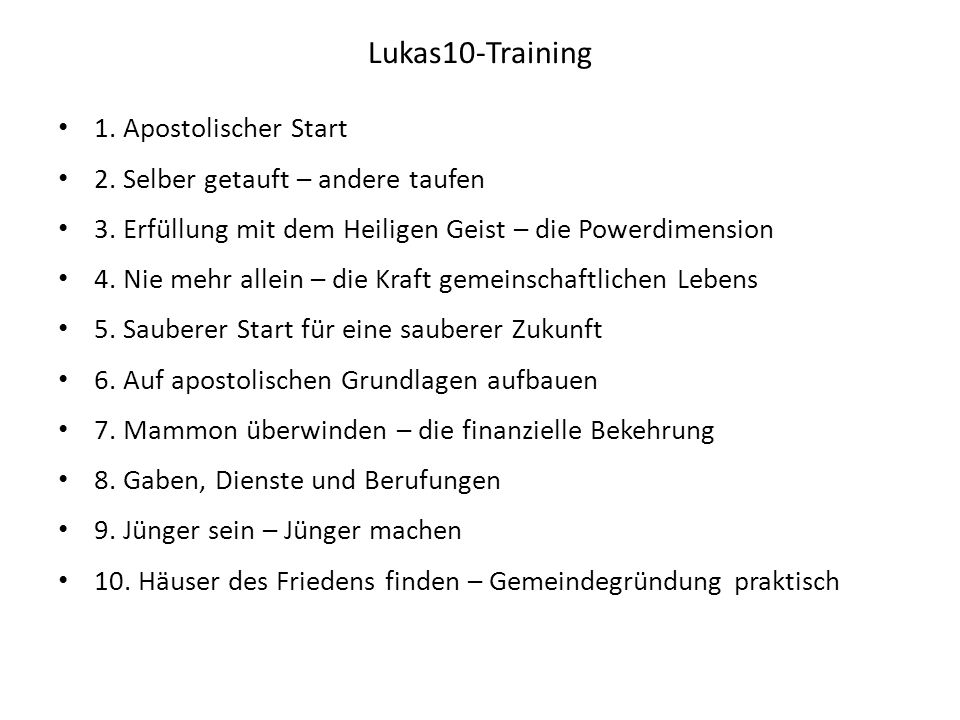 Lukas10-Training 1. Apostolischer Start