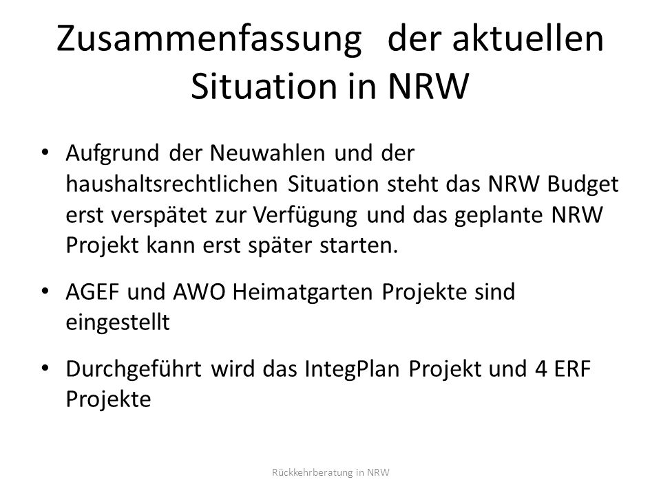 Zusammenfassung der aktuellen Situation in NRW