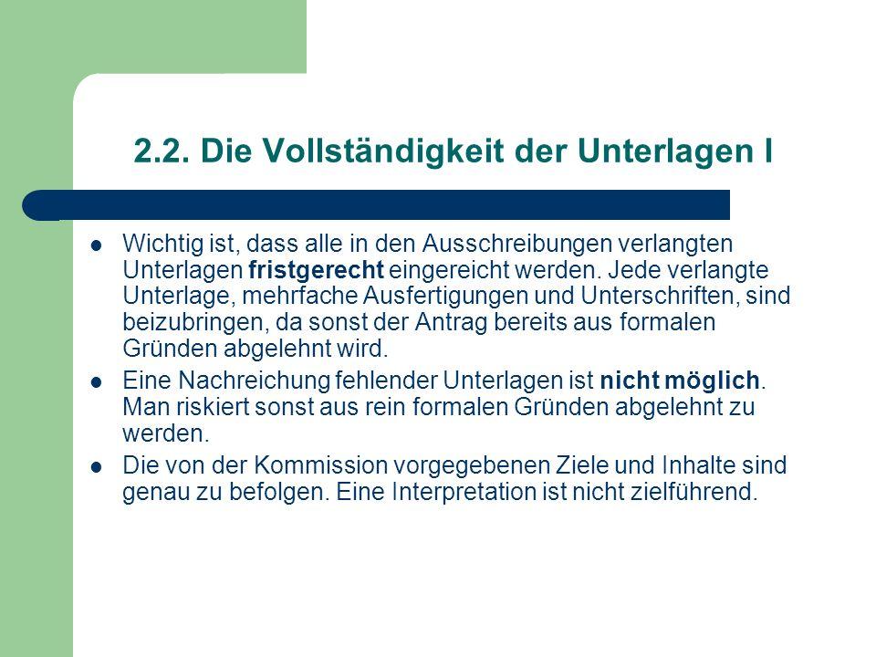 2.2. Die Vollständigkeit der Unterlagen I