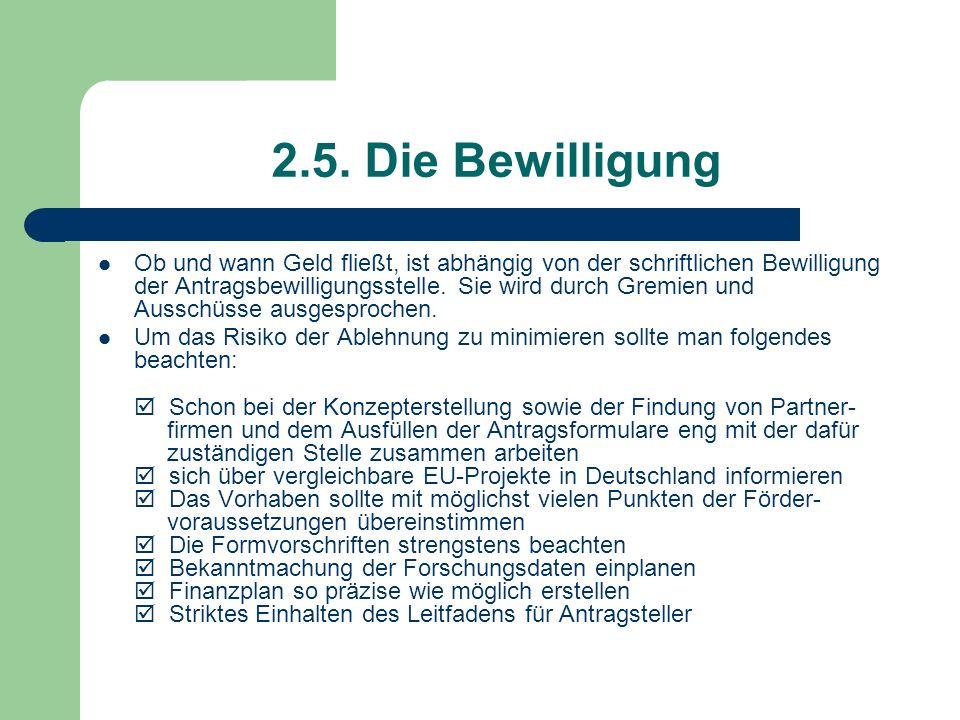 2.5. Die Bewilligung