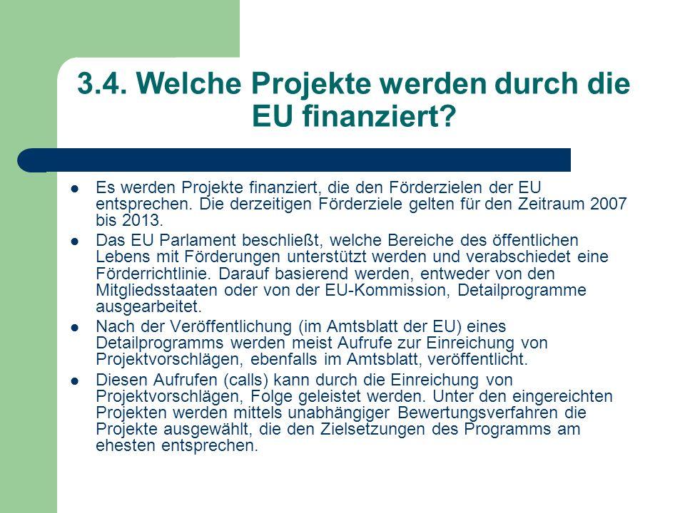 3.4. Welche Projekte werden durch die EU finanziert
