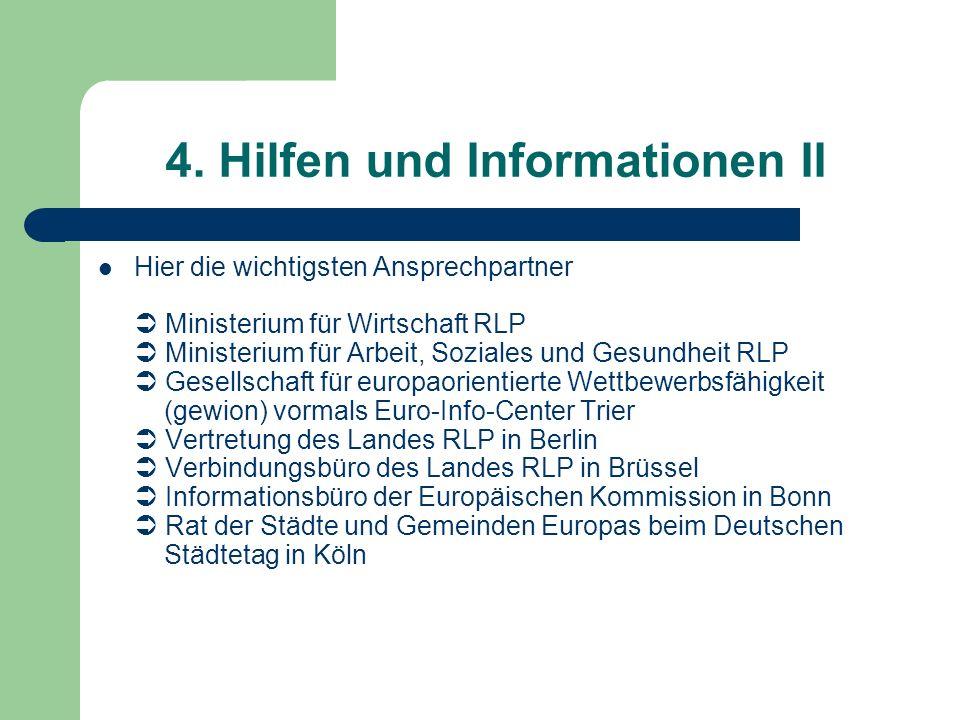4. Hilfen und Informationen II