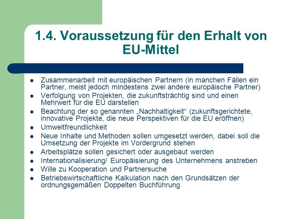 1.4. Voraussetzung für den Erhalt von EU-Mittel