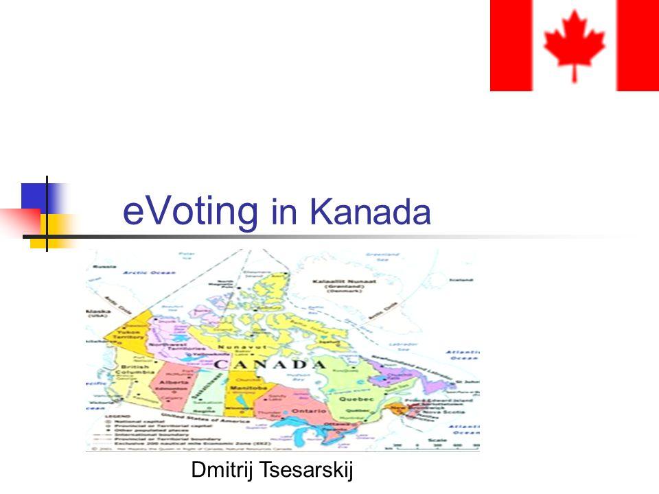 eVoting in Kanada Dmitrij Tsesarskij