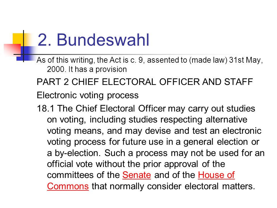 2. Bundeswahl PART 2 CHIEF ELECTORAL OFFICER AND STAFF