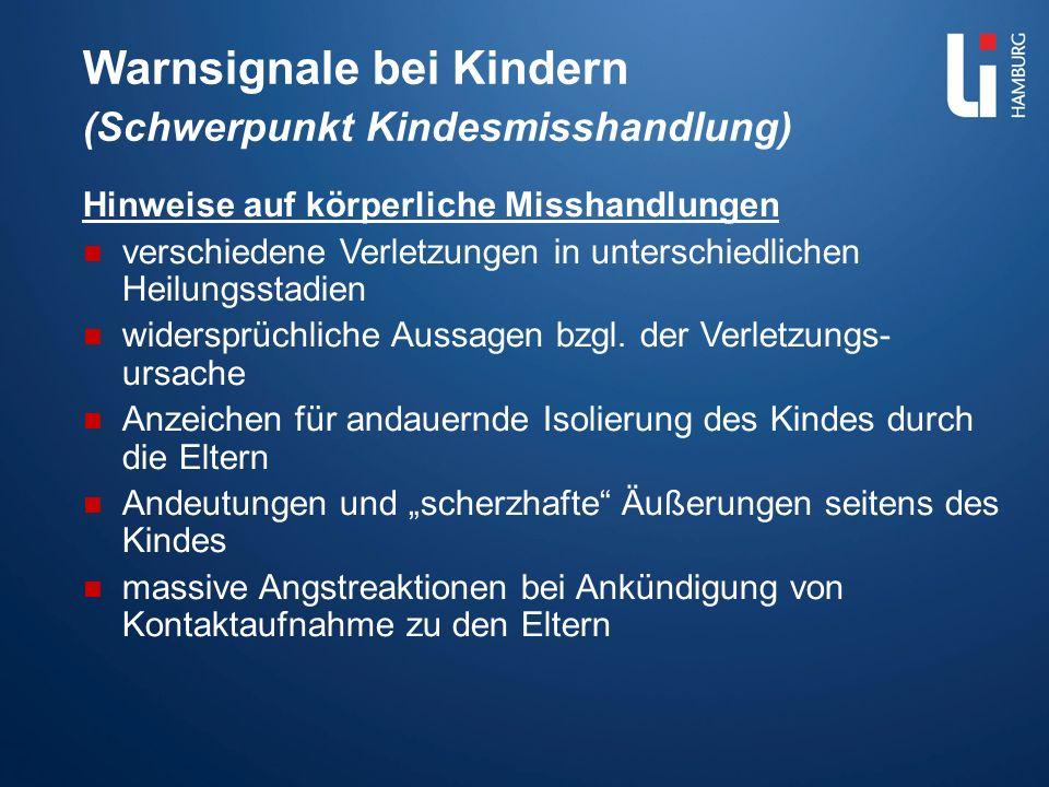 Warnsignale bei Kindern (Schwerpunkt Kindesmisshandlung)