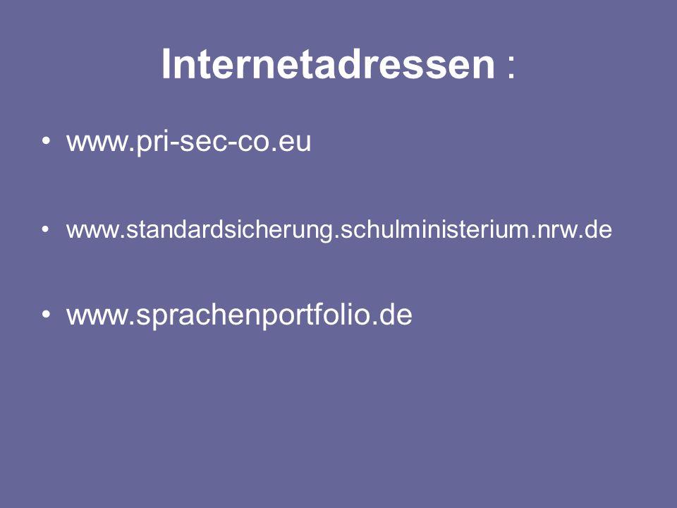 Internetadressen : www.pri-sec-co.eu www.sprachenportfolio.de