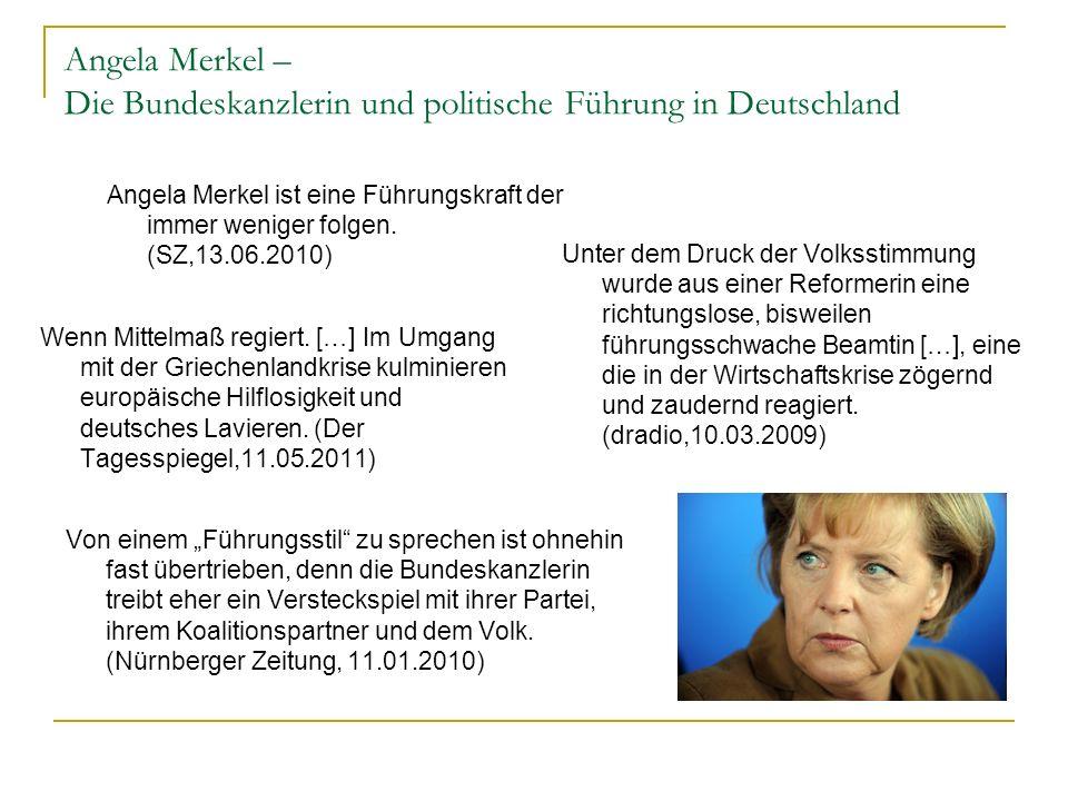 Angela Merkel – Die Bundeskanzlerin und politische Führung in Deutschland