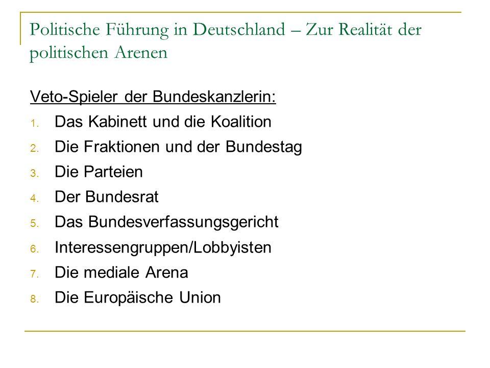 Politische Führung in Deutschland – Zur Realität der politischen Arenen