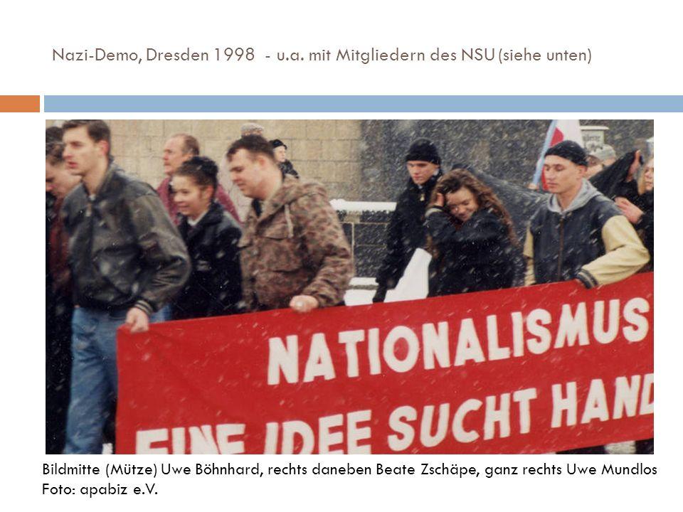 Nazi-Demo, Dresden 1998 - u.a. mit Mitgliedern des NSU (siehe unten)