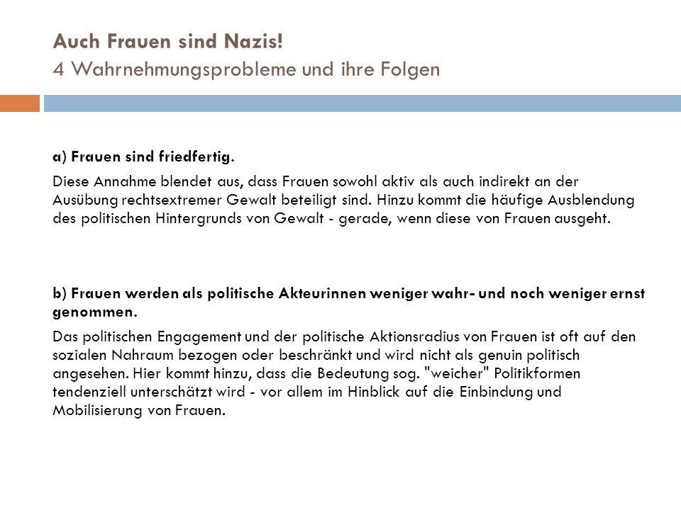 Auch Frauen sind Nazis! 4 Wahrnehmungsprobleme und ihre Folgen