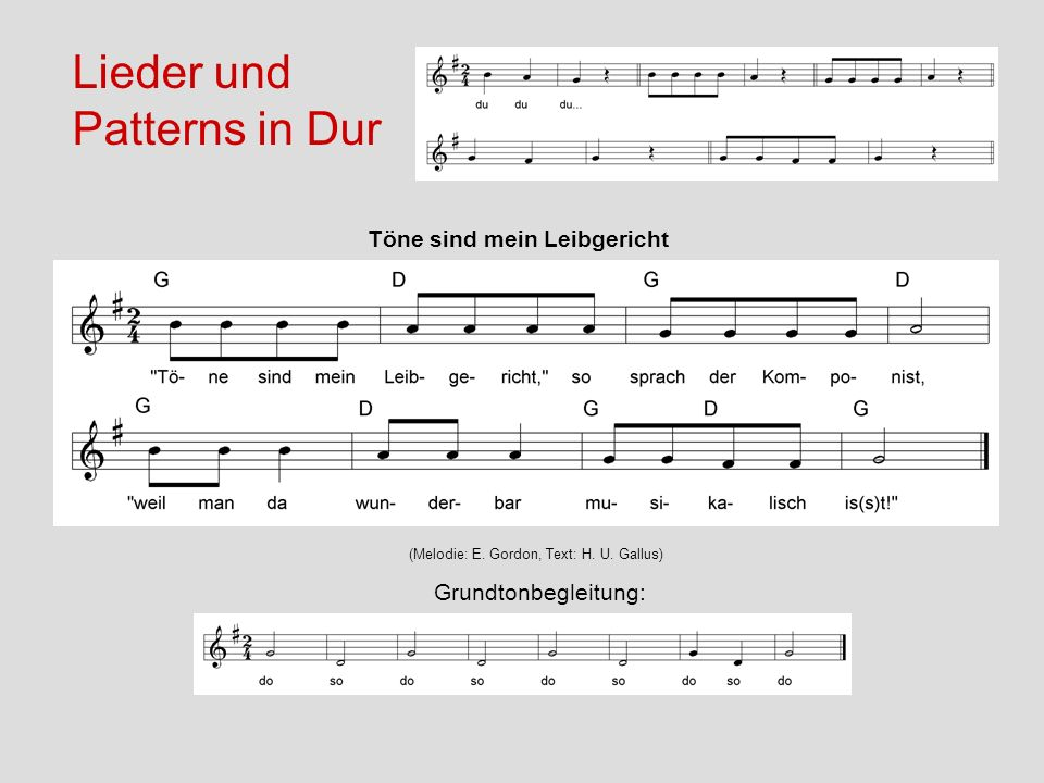 Lieder und Patterns in Dur