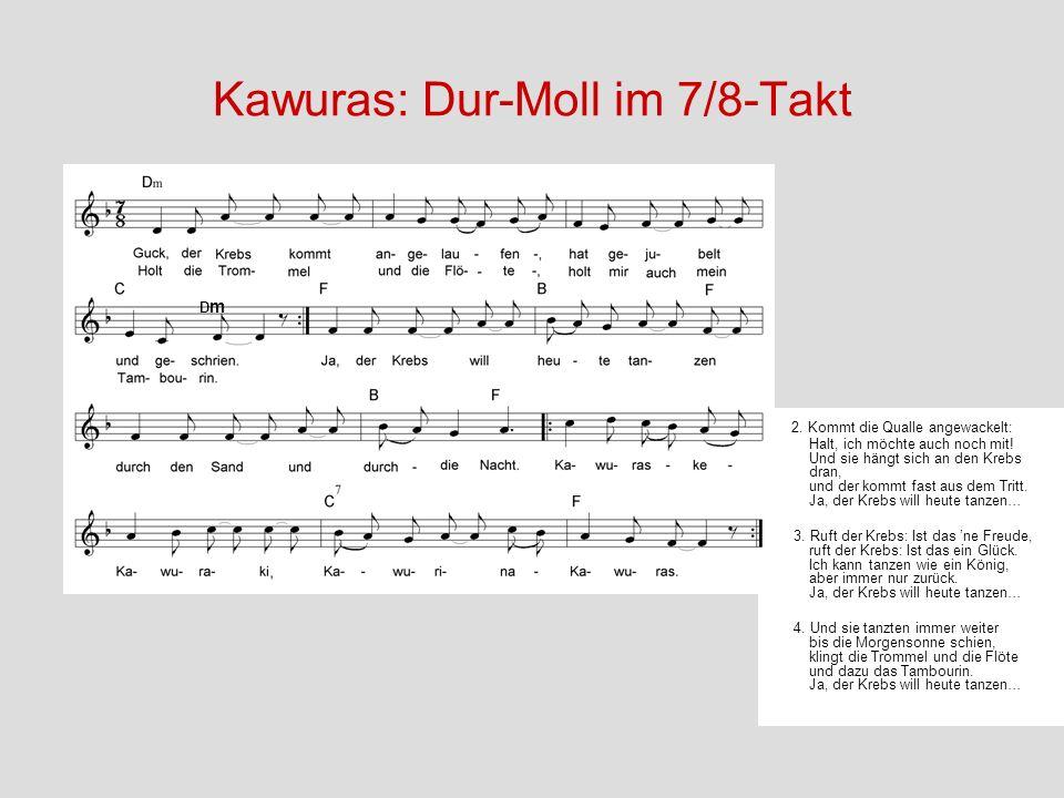 Kawuras: Dur-Moll im 7/8-Takt