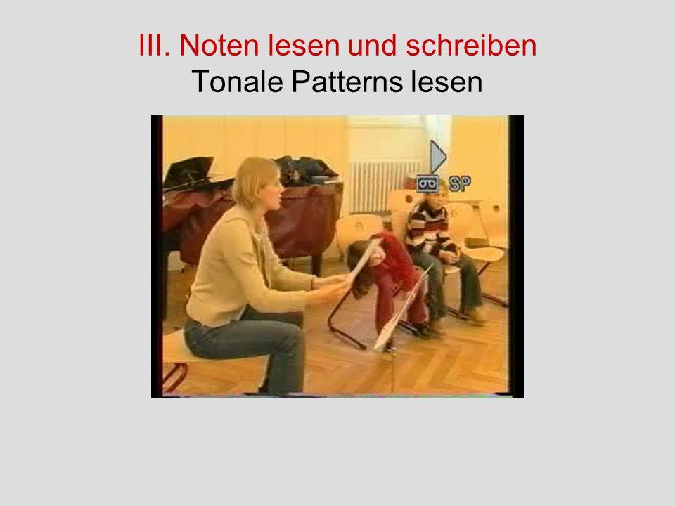 III. Noten lesen und schreiben Tonale Patterns lesen