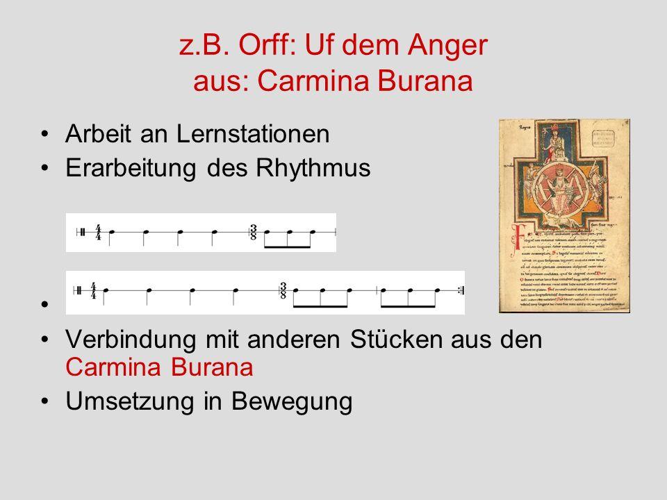 z.B. Orff: Uf dem Anger aus: Carmina Burana