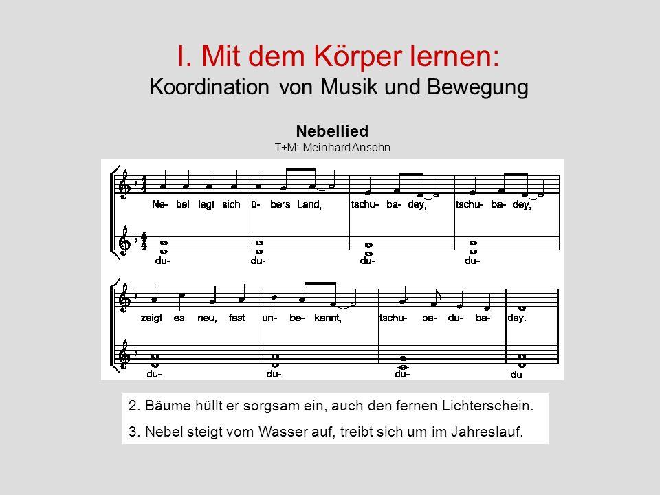 I. Mit dem Körper lernen: Koordination von Musik und Bewegung