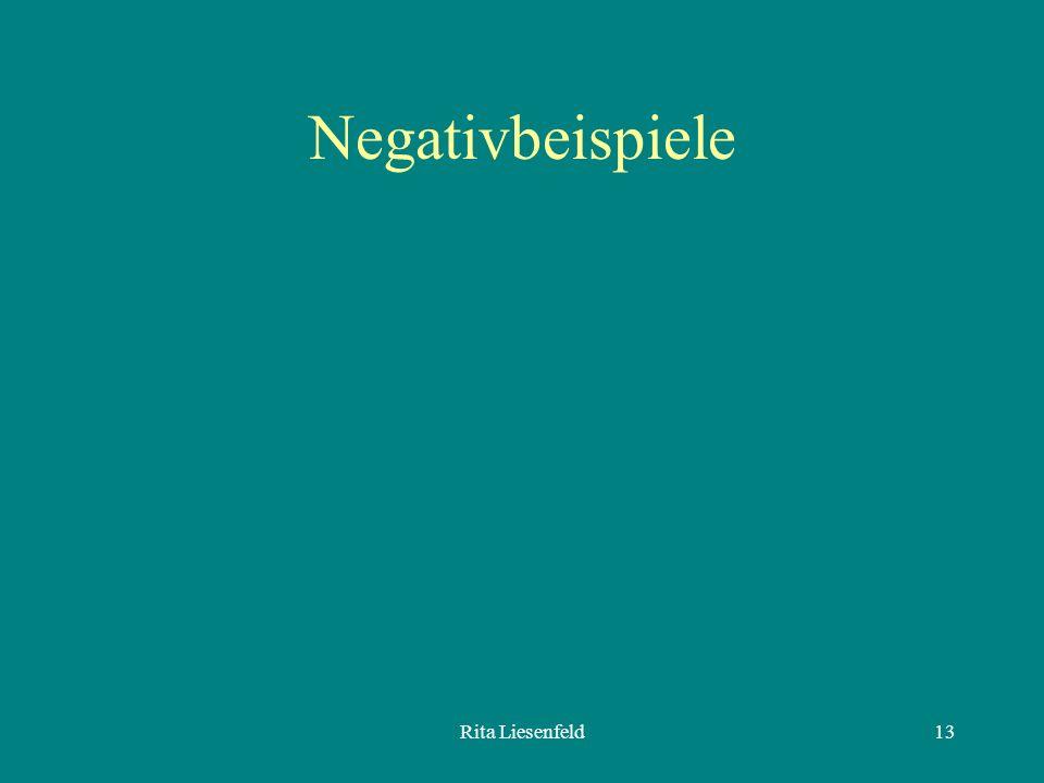 Negativbeispiele Rita Liesenfeld