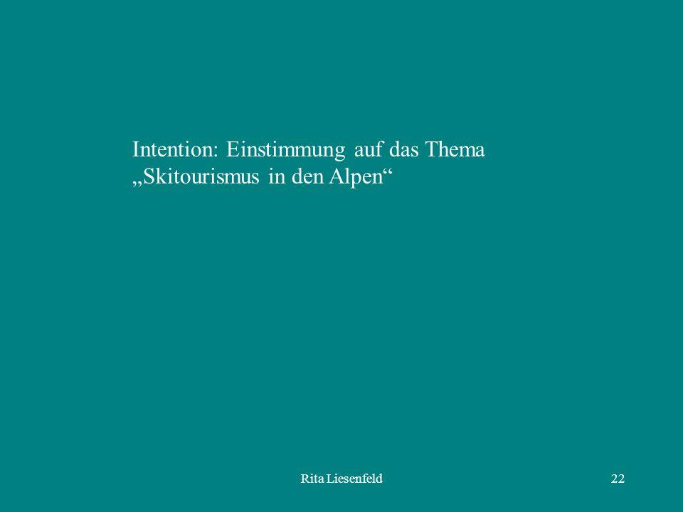 """Intention: Einstimmung auf das Thema """"Skitourismus in den Alpen"""