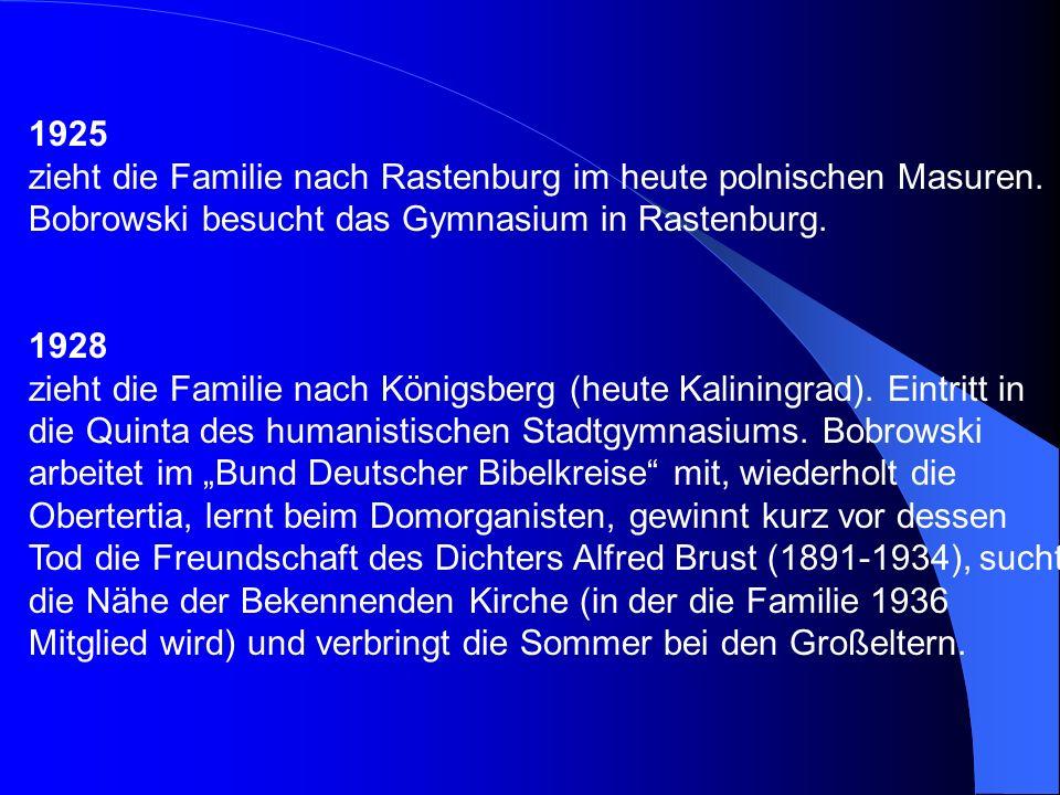 1925 zieht die Familie nach Rastenburg im heute polnischen Masuren