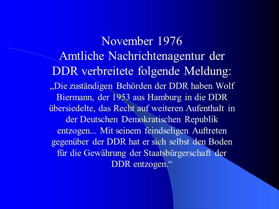 November 1976 Amtliche Nachrichtenagentur der DDR verbreitete folgende Meldung: