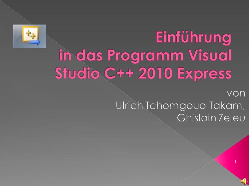 Einführung in das Programm Visual Studio C++ 2010 Express