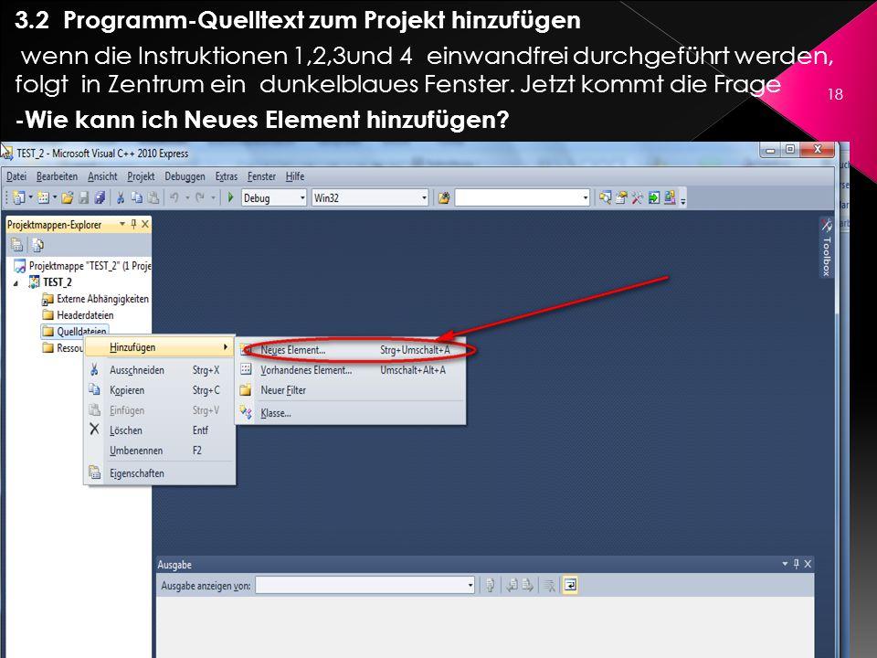 3.2 Programm-Quelltext zum Projekt hinzufügen