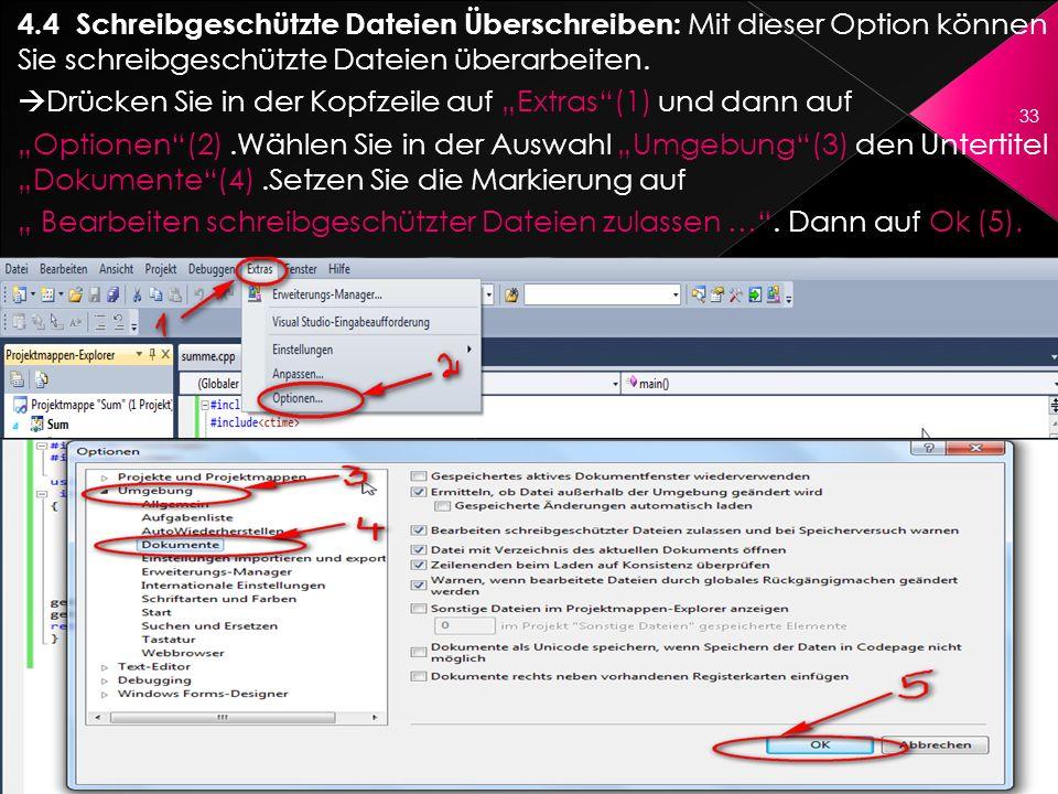 4.4 Schreibgeschützte Dateien Überschreiben: Mit dieser Option können Sie schreibgeschützte Dateien überarbeiten.