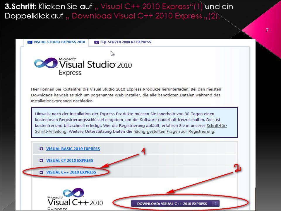 """3.Schritt: Klicken Sie auf """" Visual C++ 2010 Express (1) und ein Doppelklick auf """" Download Visual C++ 2010 Express """"(2)."""