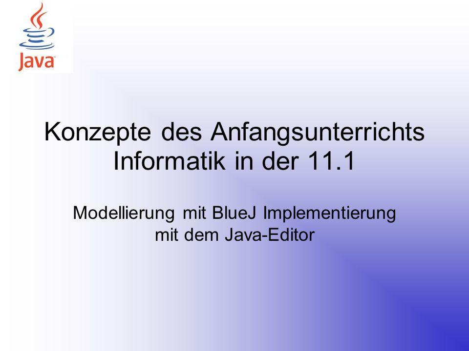 Konzepte des Anfangsunterrichts Informatik in der 11.1