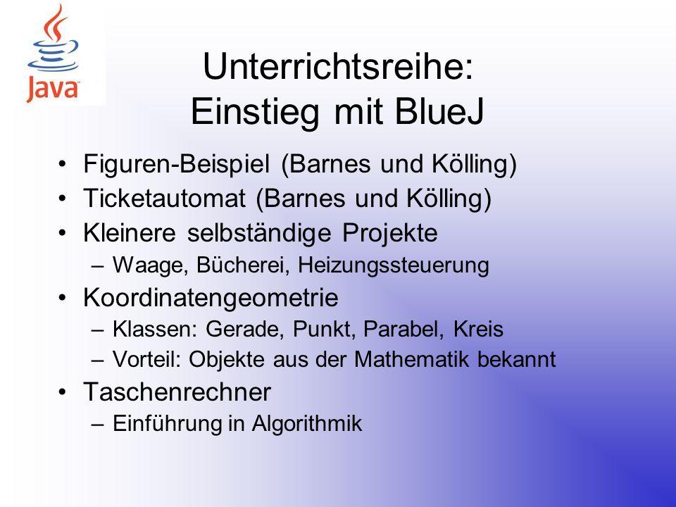 Unterrichtsreihe: Einstieg mit BlueJ