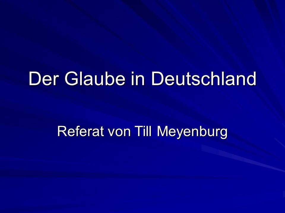 Der Glaube in Deutschland