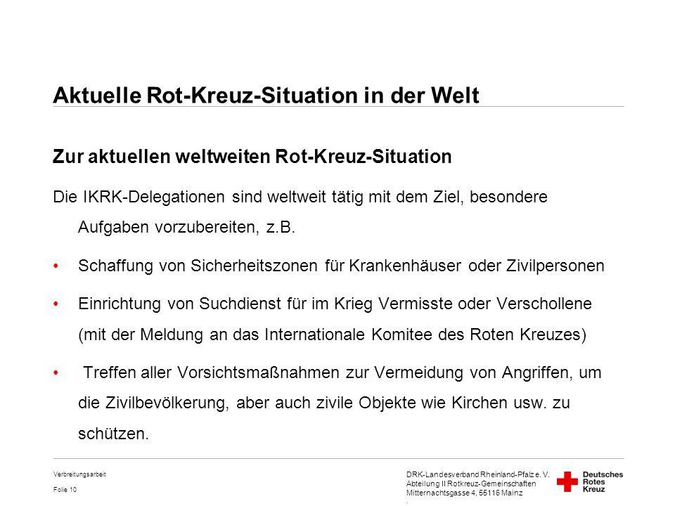 Aktuelle Rot-Kreuz-Situation in der Welt