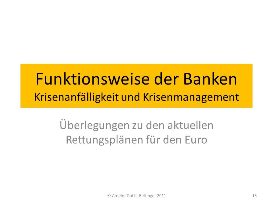 Funktionsweise der Banken Krisenanfälligkeit und Krisenmanagement