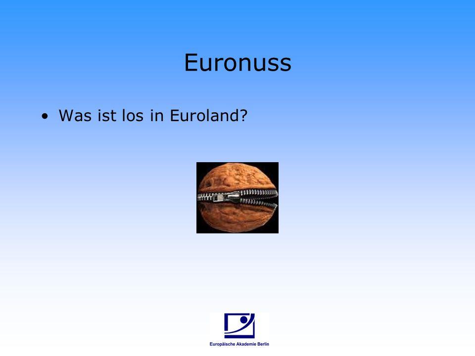 Euronuss Was ist los in Euroland