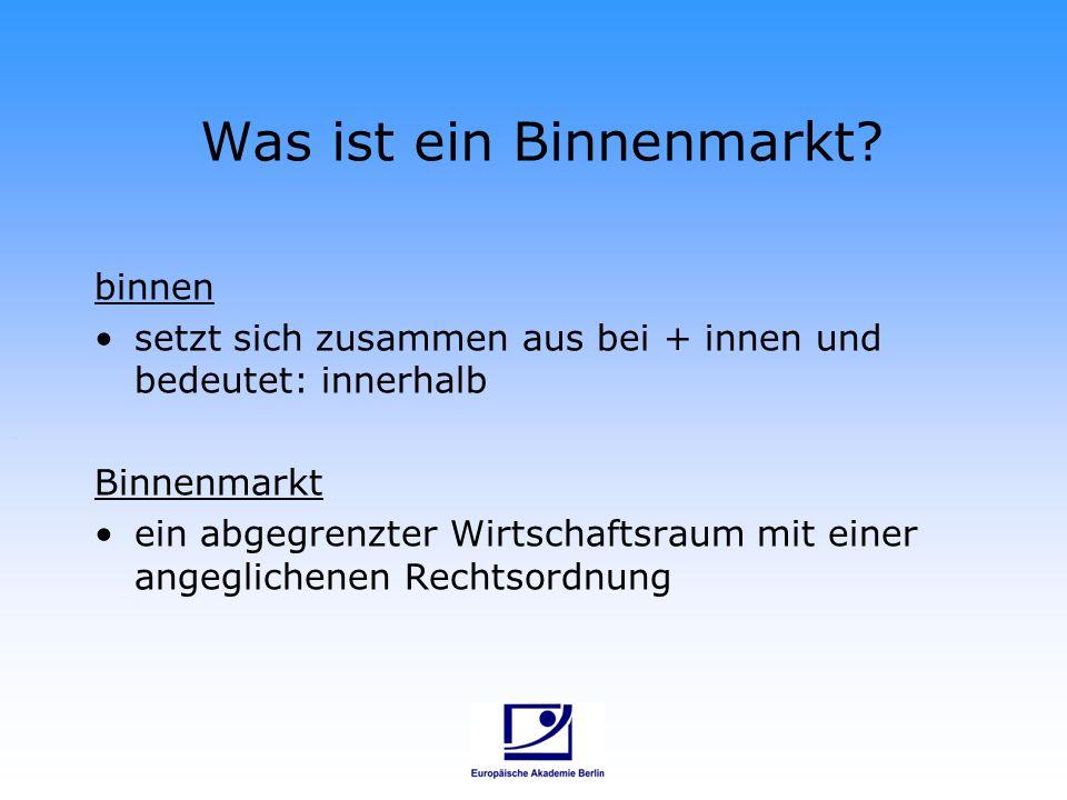 Was ist ein Binnenmarkt