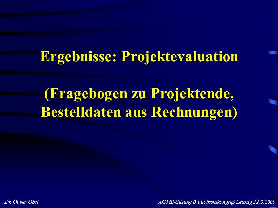 Ergebnisse: Projektevaluation (Fragebogen zu Projektende, Bestelldaten aus Rechnungen)