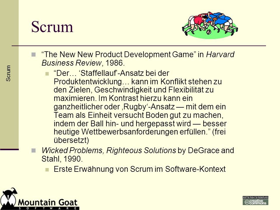 Scrum The New New Product Development Game in Harvard Business Review, 1986.