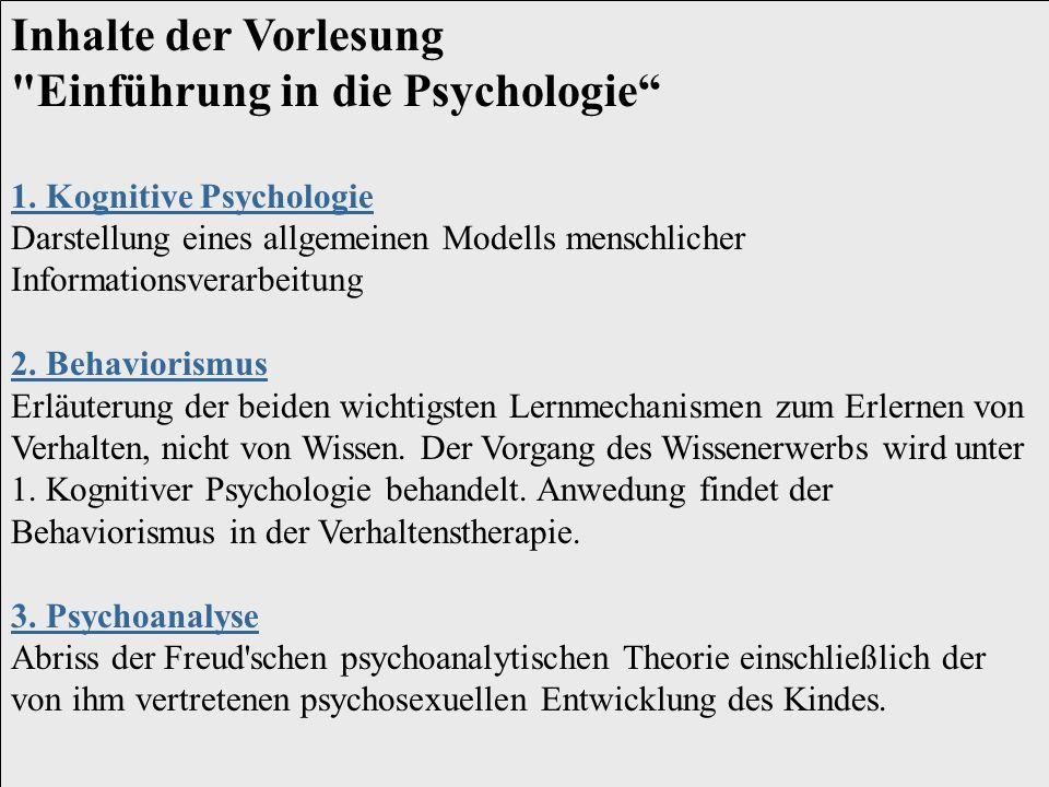 Inhalte der Vorlesung Einführung in die Psychologie