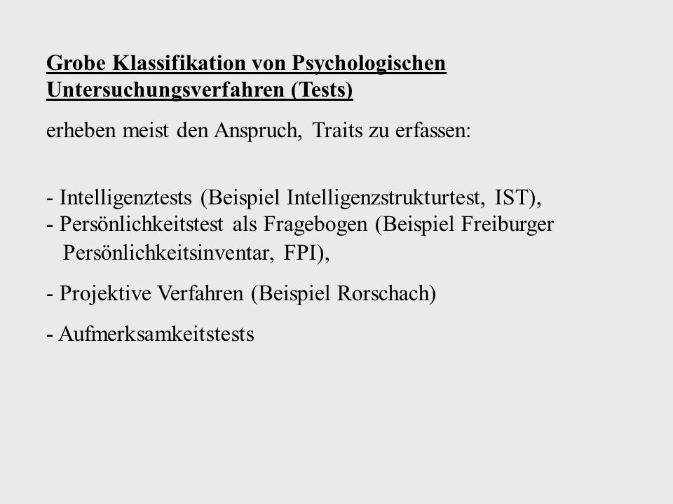 Grobe Klassifikation von Psychologischen Untersuchungsverfahren (Tests)
