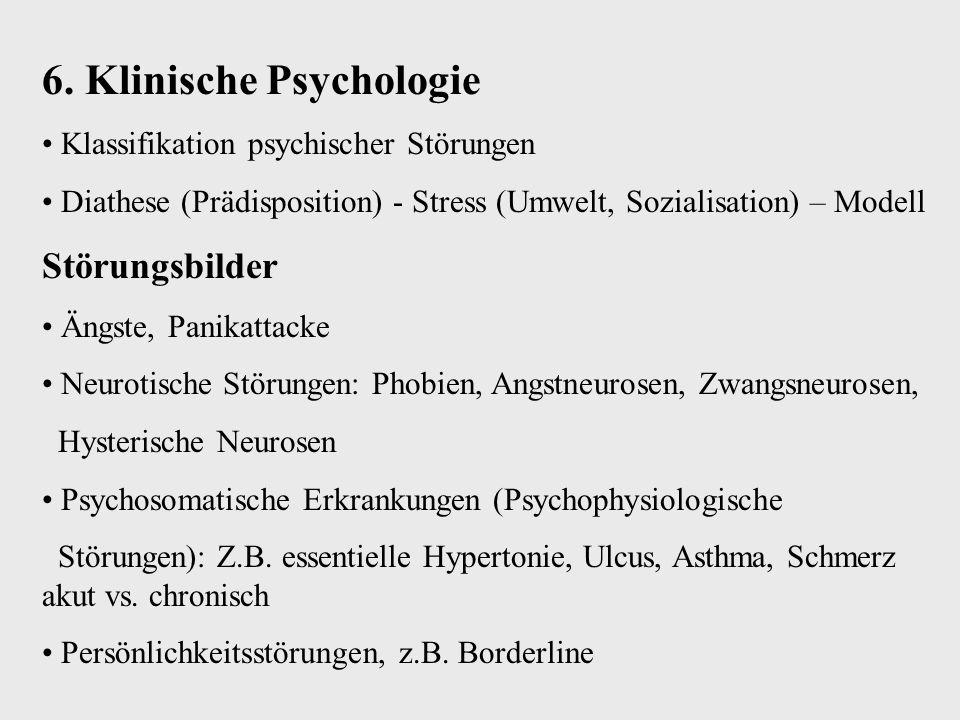 6. Klinische Psychologie
