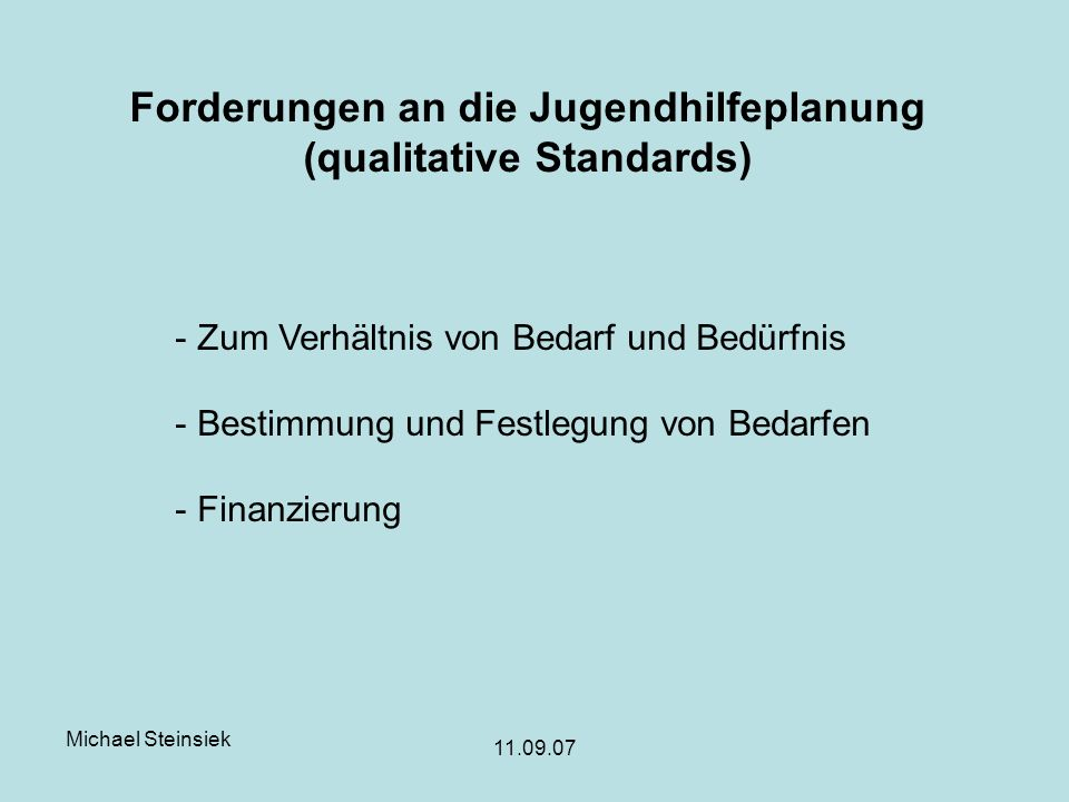 Forderungen an die Jugendhilfeplanung (qualitative Standards)