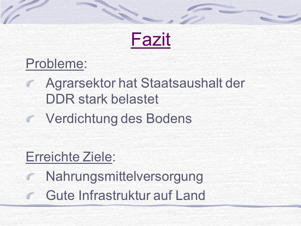 Fazit Probleme: Agrarsektor hat Staatsaushalt der DDR stark belastet
